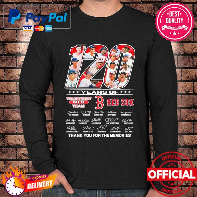Official 120 years of the greatest mlb team boston red sox thank you for the memories signatures s Long sleeve black