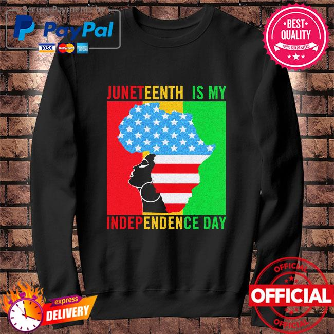 Official Black Women Jeneteenth is my inddependence day s Sweater black