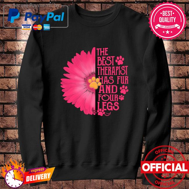Sunflower the best therapist has fur and four legs s Sweater black