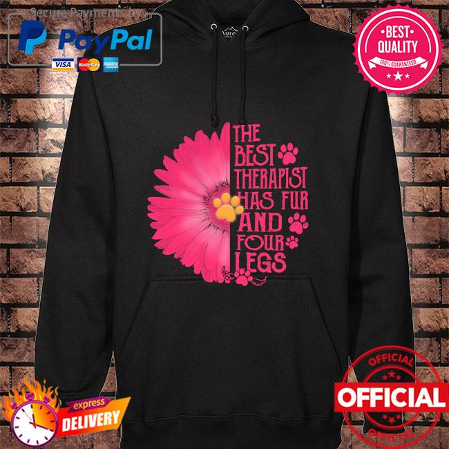 Sunflower the best therapist has fur and four legs s hoodie black