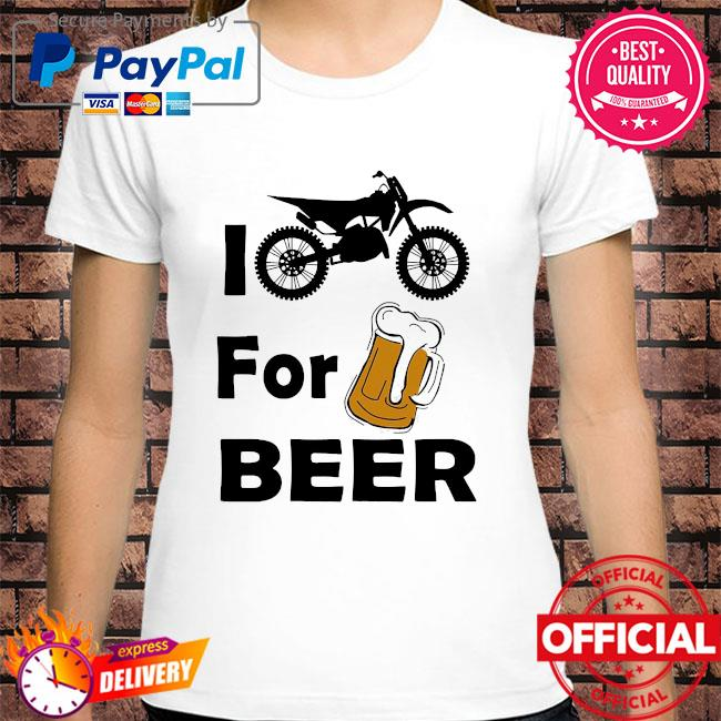 I for Beer shirt