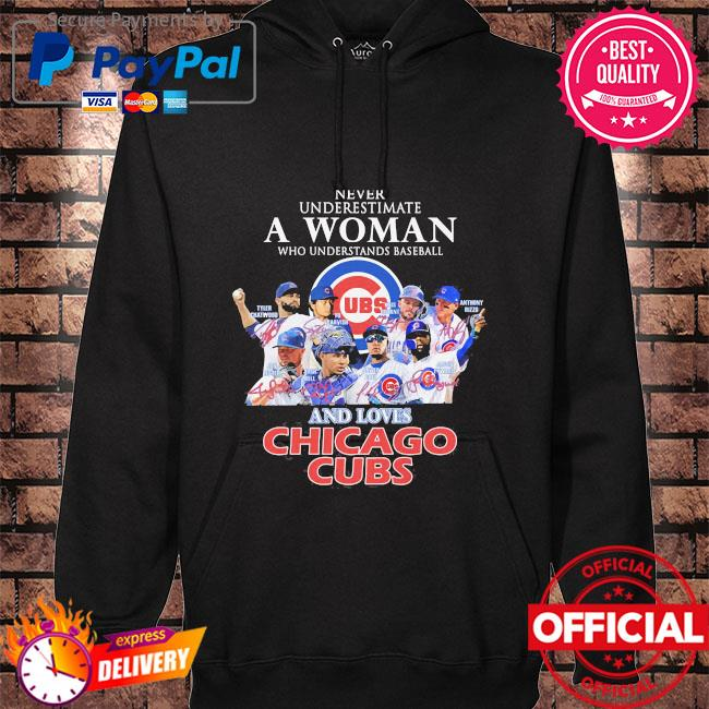 Never underestimate a woman who understands baseball and love Chicago Cubs signatures hoodie black