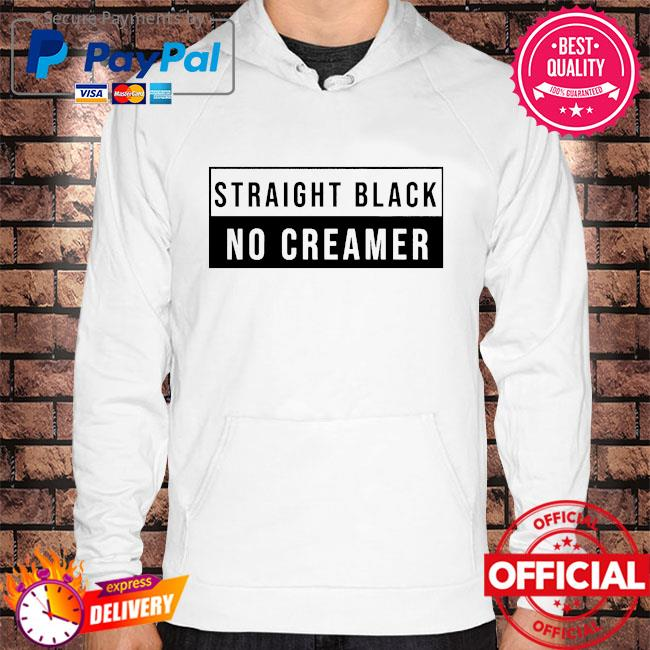 Official Straight black no creamer Hoodie white