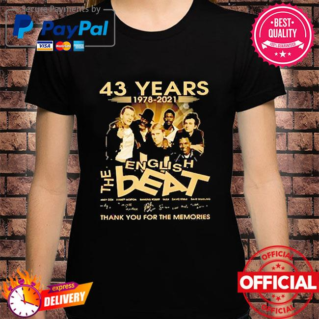43 Years 1978 2021 the English Beat thank you for the memories signatures shirt