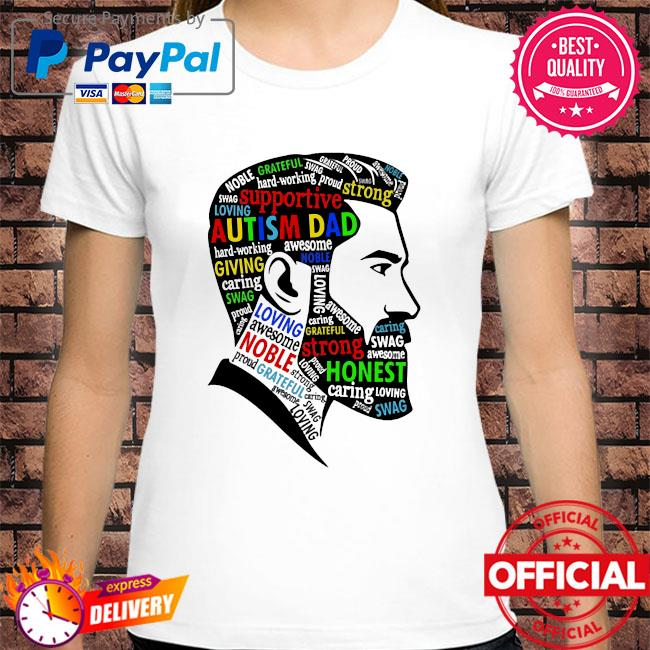 Autism dad supportive strong shirt