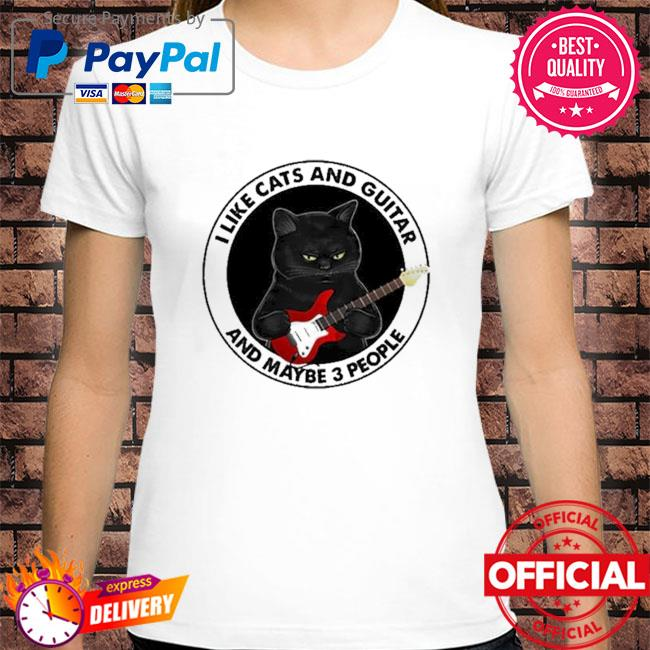 Black Cat I like cats and guitar and maybe 3 people shirt