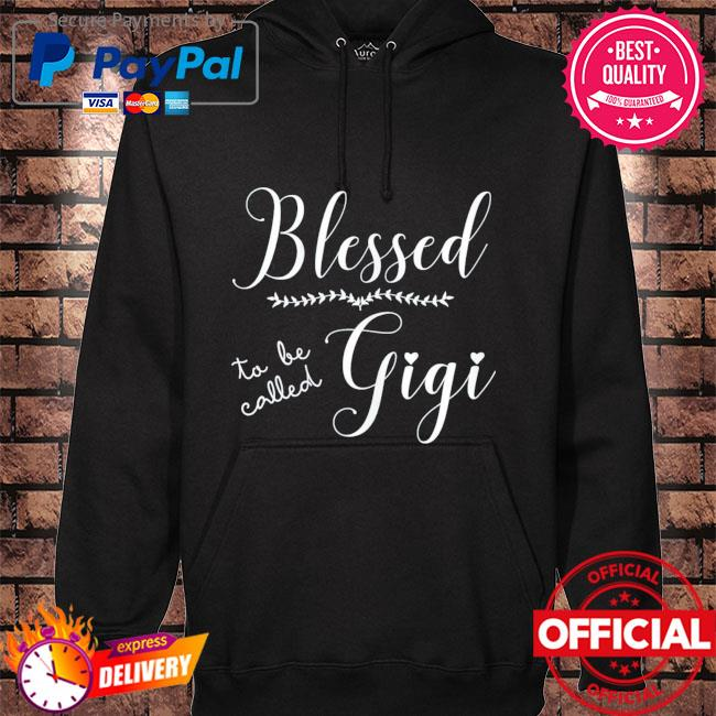 Blessed to be called gigi mother's day hoodie black