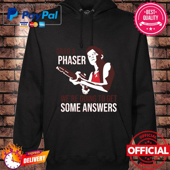 Grab a phase we're going to get some answers hoodie black