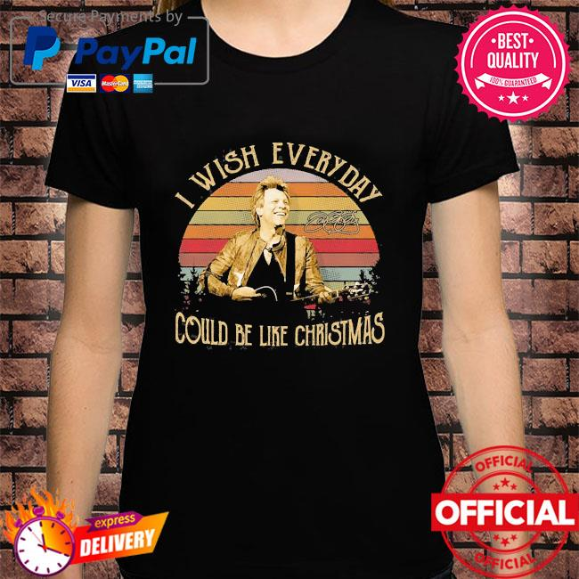 I wish everyday could be like christmas vintage shirt