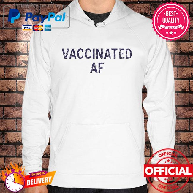 Lisa guerrero vaccinated af Hoodie white