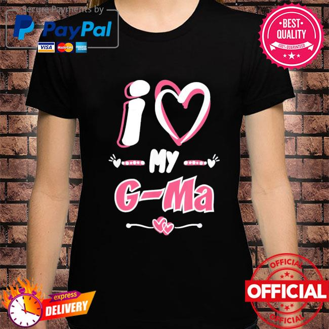 Mother's day I love my g-ma shirt