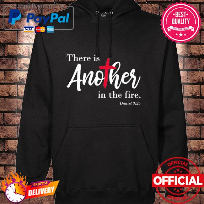 Official there is another in the fire scripture religious hoodie black