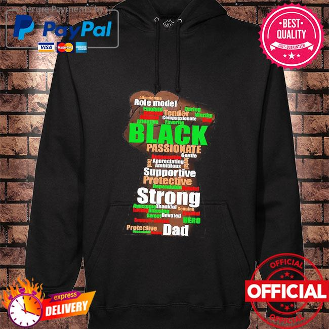 Role model black passionate supportive protective strong dad hand hoodie black