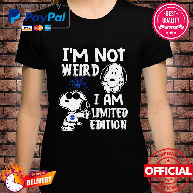 Snoopy I'm not weird I'm limited edition shirt