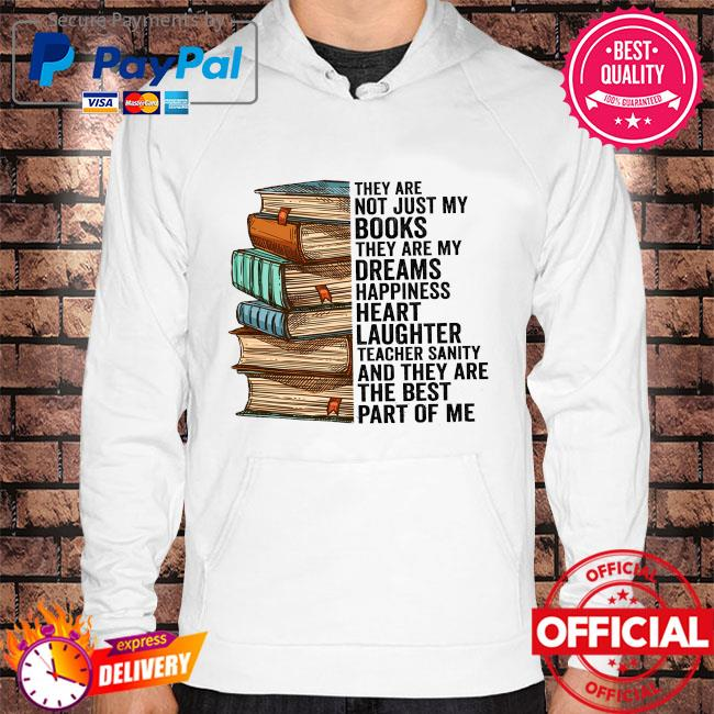 They are not just my books they are my dreams happiness heart Hoodie white