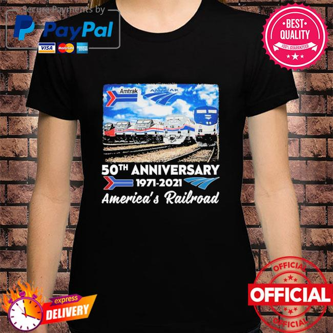 Amtrak 50th anniversary 1971 2021 America's Railroad shirt