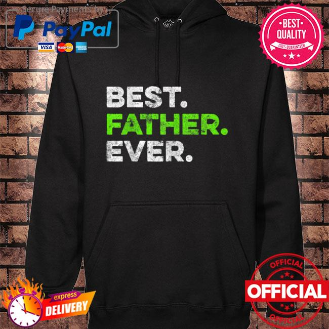 Best father ever cool father father's day s hoodie black