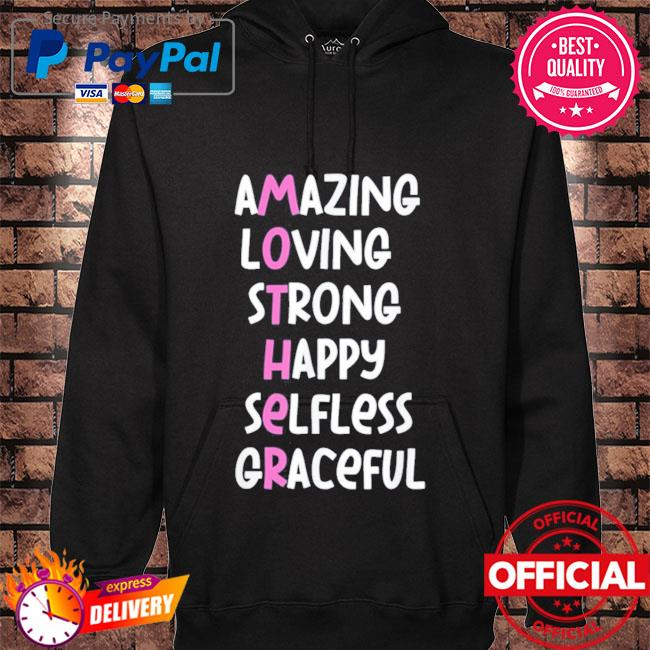 Mother acronym amazing loving strong happy selfless graceful s hoodie black