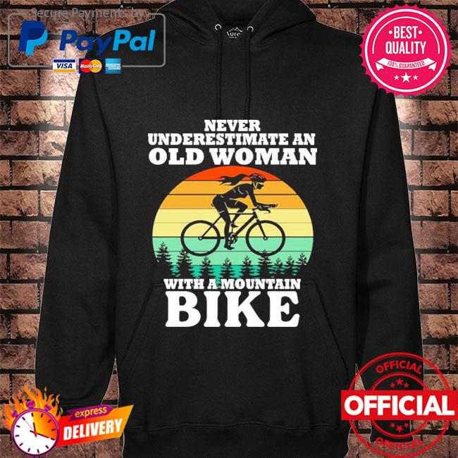 Never underestimate an old woman with a mountain bike vintage s hoodie black