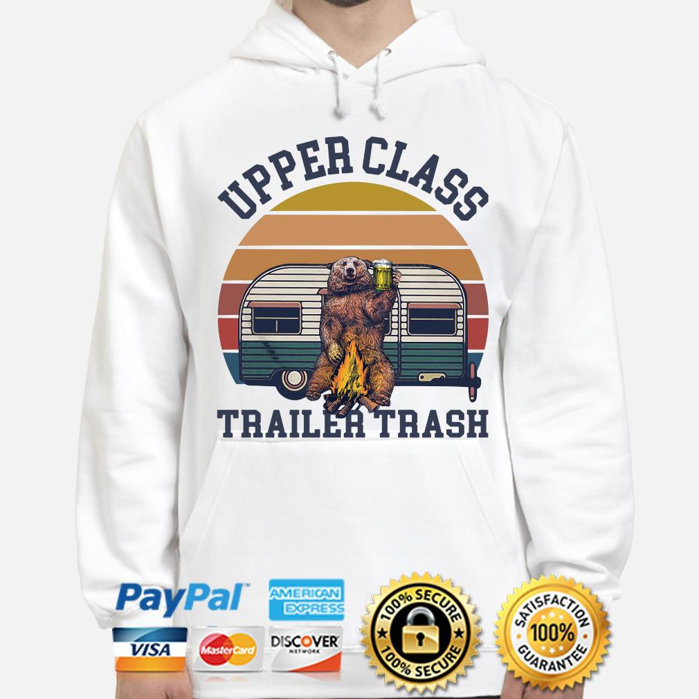 Bear Camping upper class trailer trash vintage s hoodie