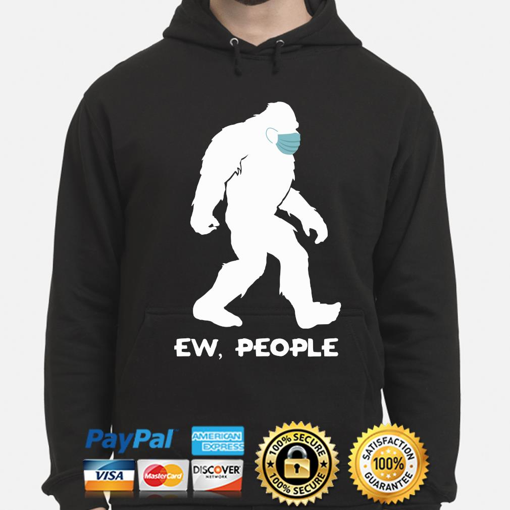 Bigfoot mask ew people s hoodie