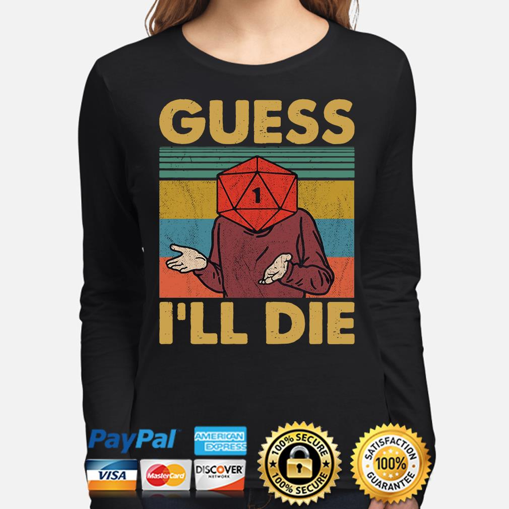 Game Guess I'll die vintage s long-sleeve