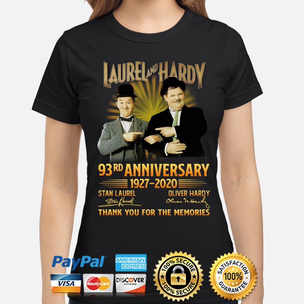 Laurel and Hardy 93rd anniversary thank you foe the memories signature s ladies-shirt