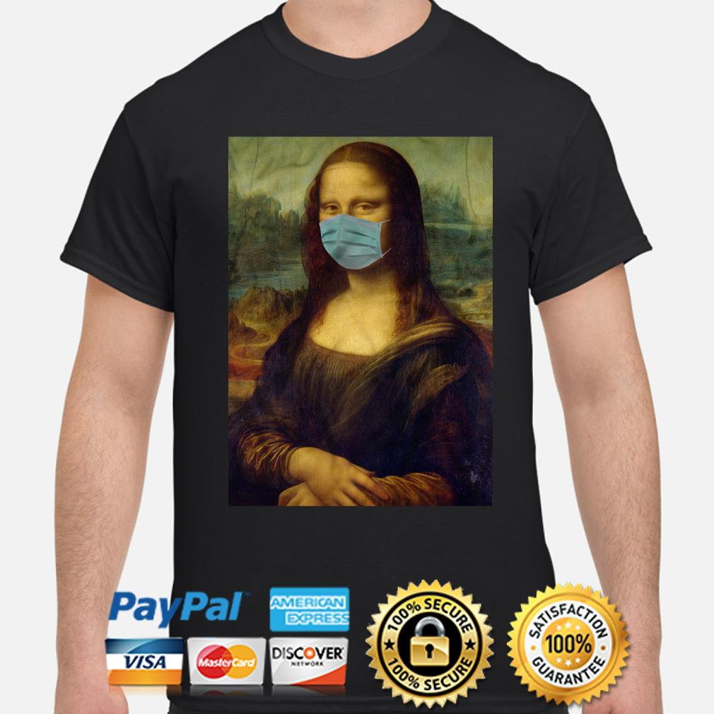 Mona Lisa mask anti Coronavirus shirt