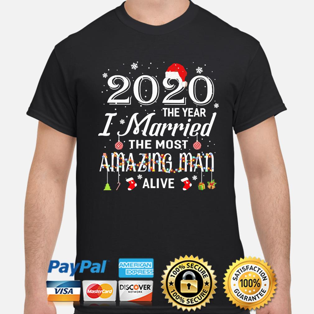 2020 the year I Married the most Amazing Man Alive Christmas sweater