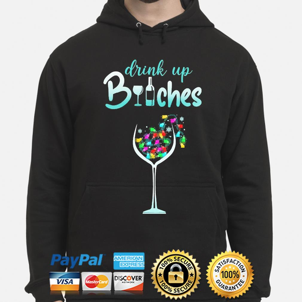 Drink up Bitches Christmas sweater hoodie
