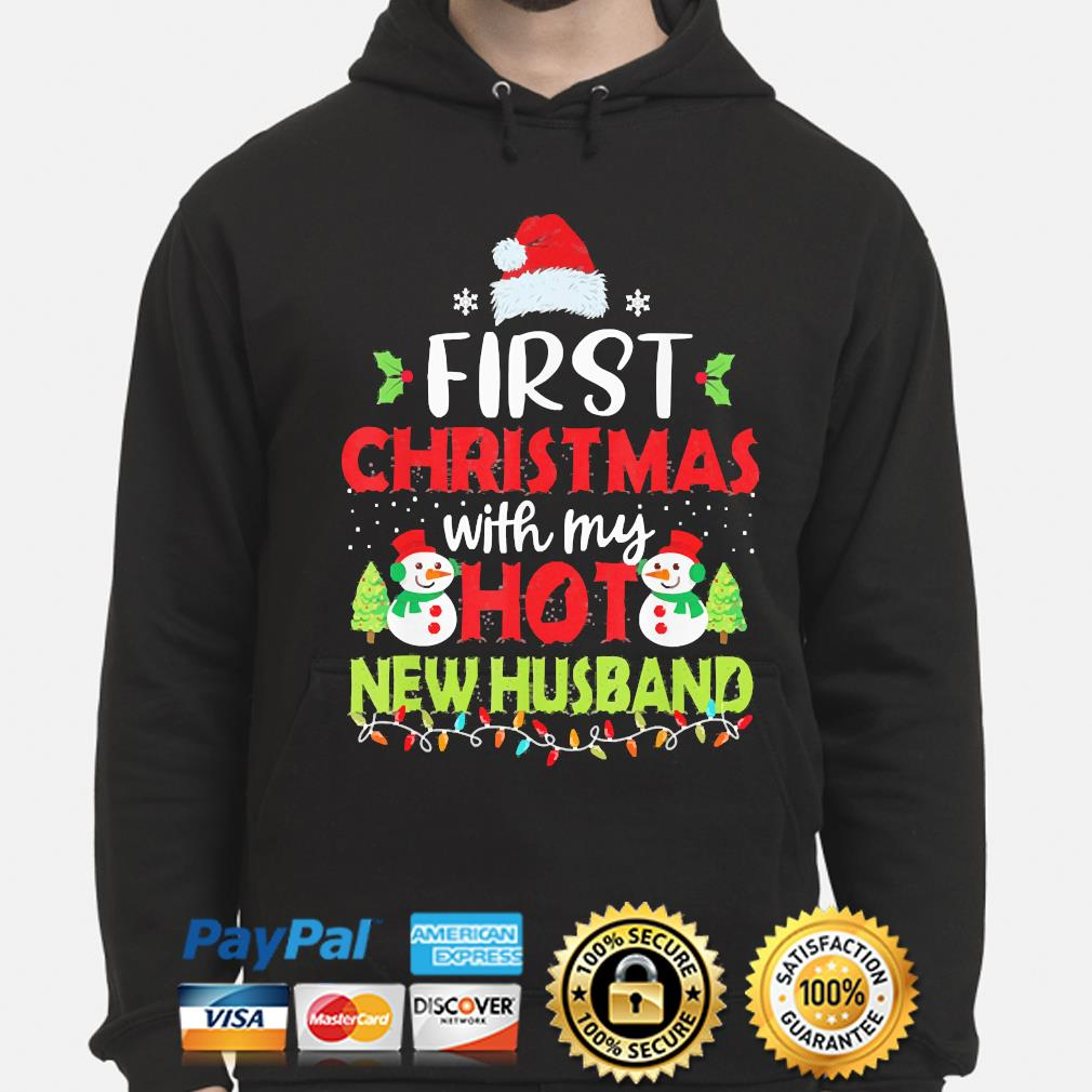 First Christmas with my hot New Husband Christmas sweater hoodie
