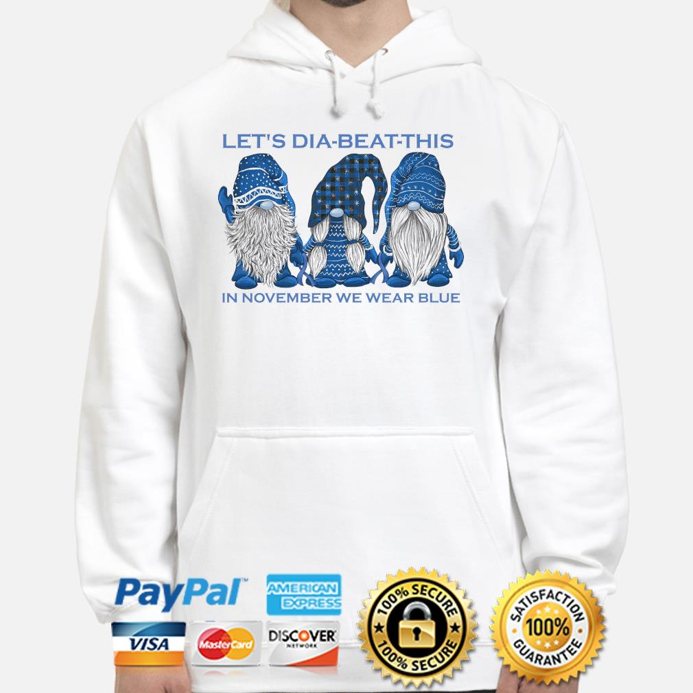 Gnomes Let's Dia Beat this in November we wear blue s hoodie