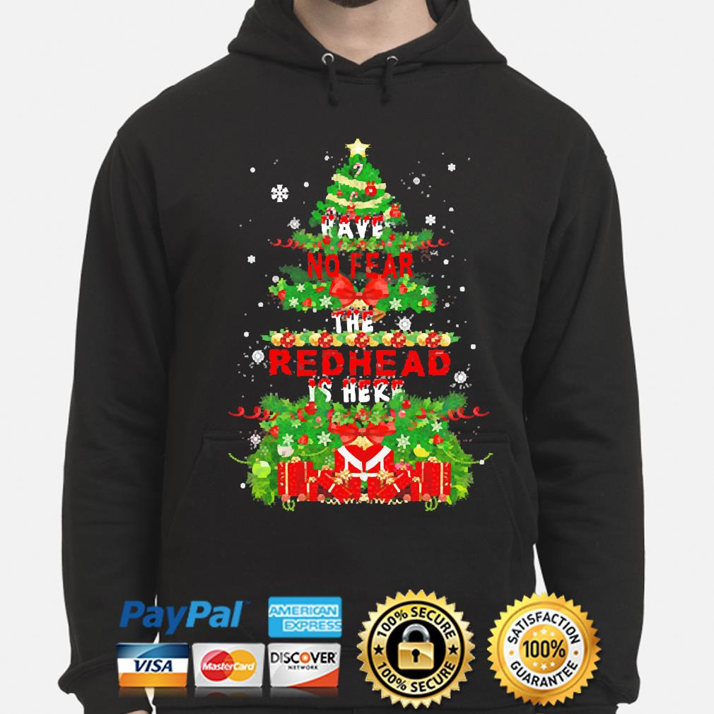 Have not fear the Redhead is her Christmas sweater hoodie