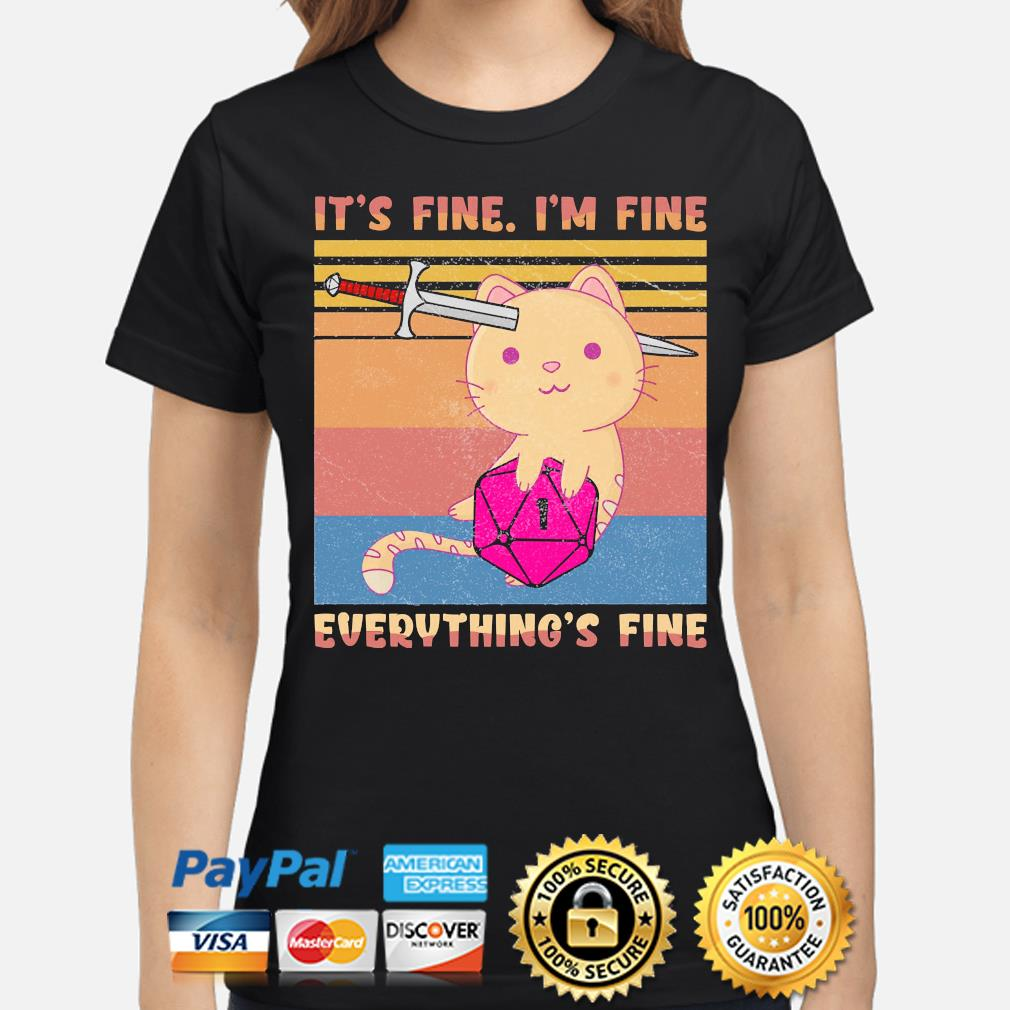 Dungeon meowster it's fine I'm fine everything fine vintage s ladies-shirt