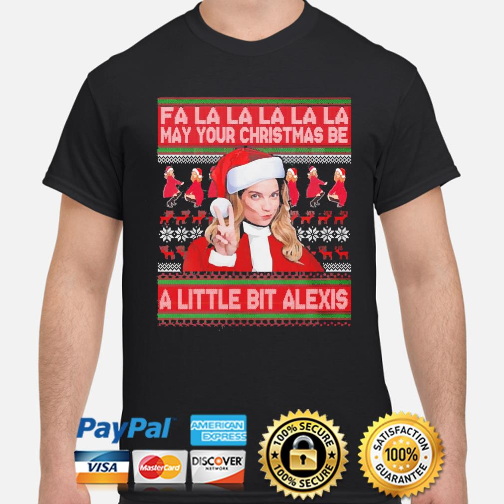 Fa la la may your christmas be a little bit alexis sweater