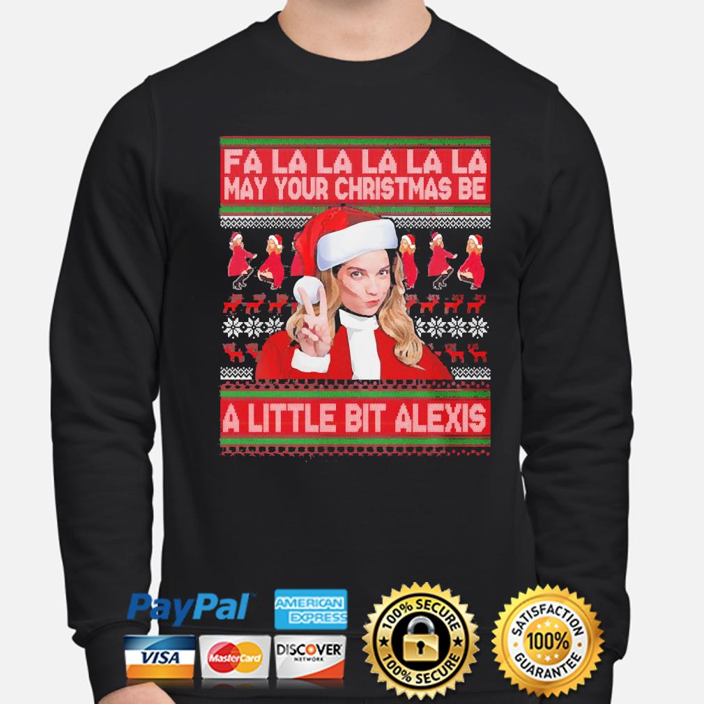 Fa la la may your christmas be a little bit alexis sweater sweater