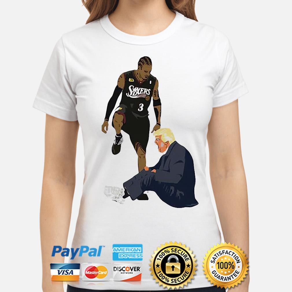 Official Allen Iverson Steps Over Donald Trump Funny s ladies-shirt