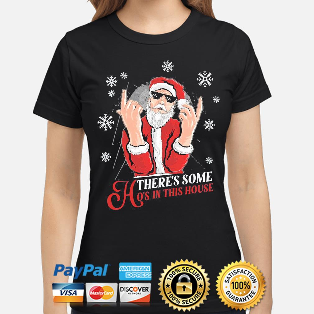 There's some hoes in this house christmas sweater ladies-shirt