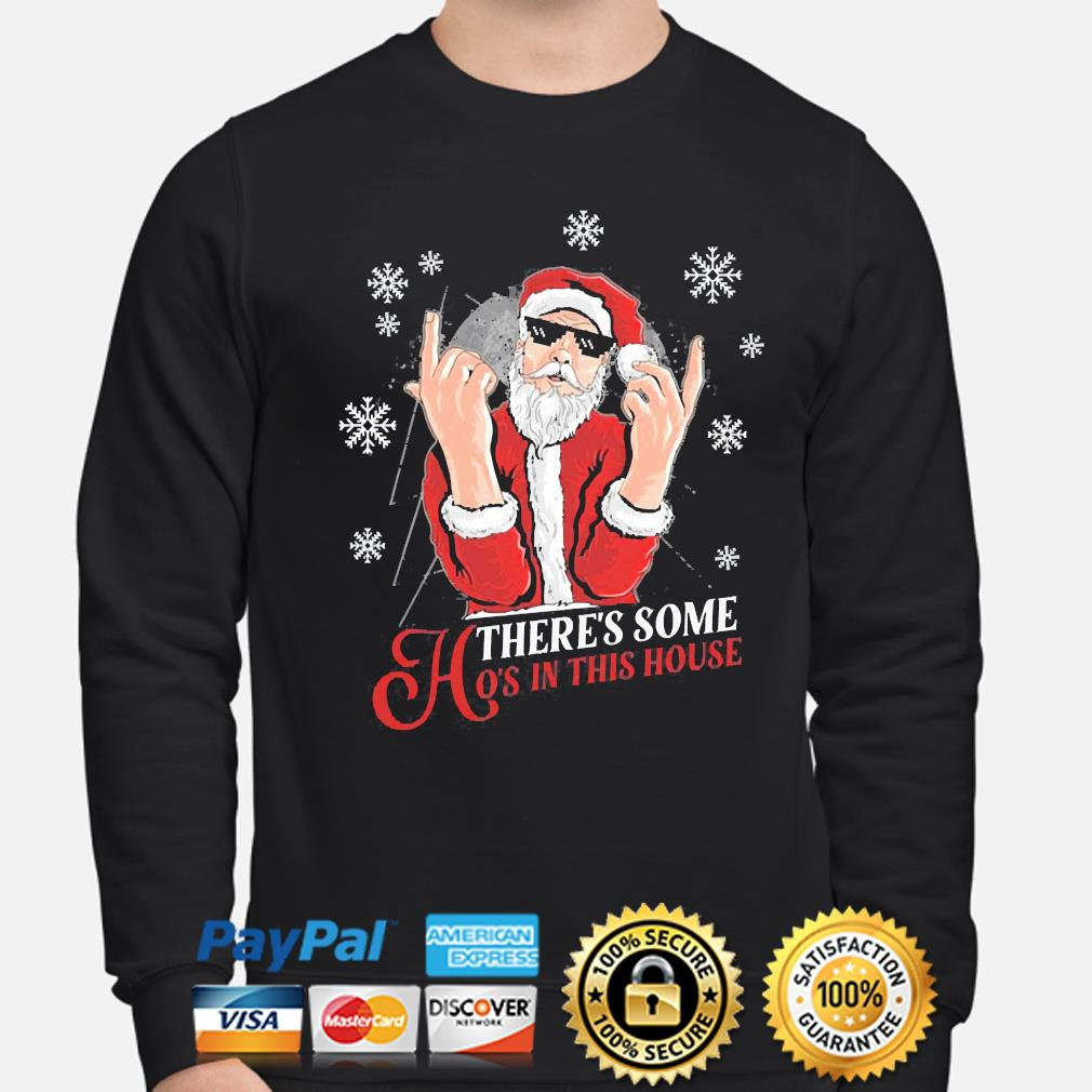 There's some hoes in this house christmas sweater sweater