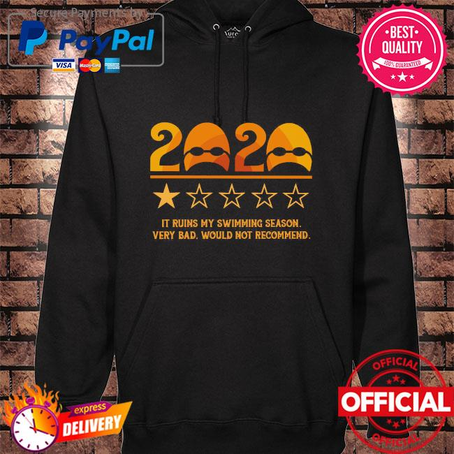 2020 it ruins my swimming season very bad would not recommend s hoodie black