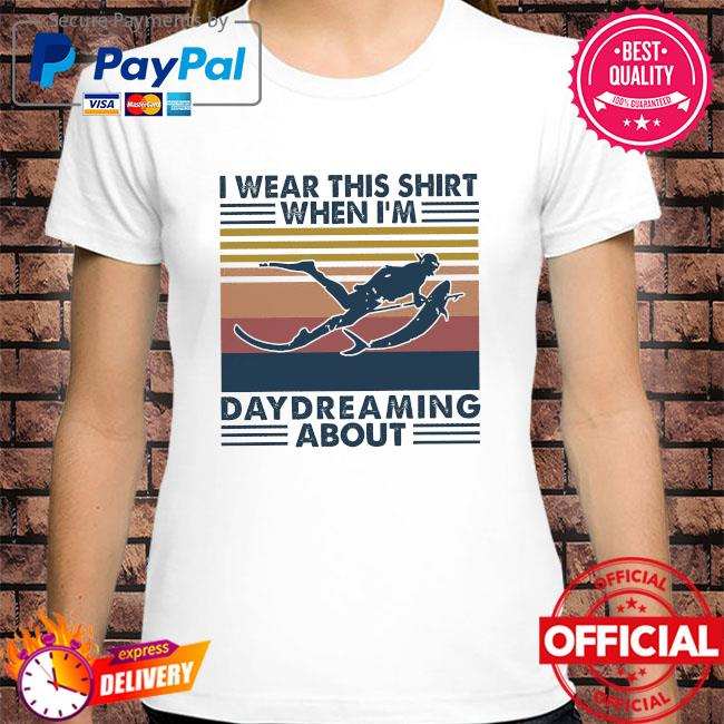 I wear this shirt when I'm daydreaming about vintage shirt