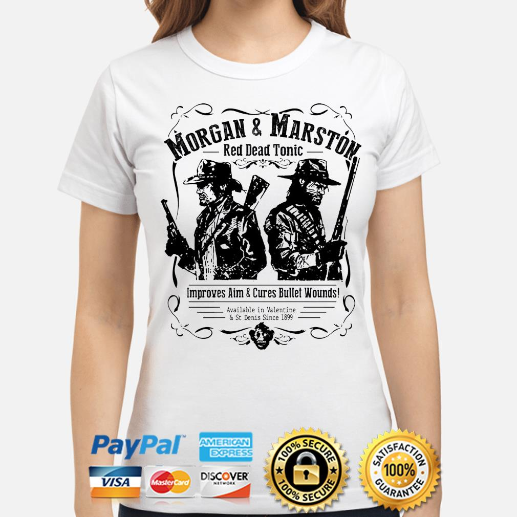 Morgan and Marston red dead tonic improves aim and Cures Bullet Wounds s ladies-shirt
