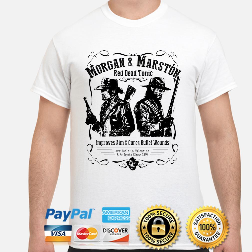 Morgan and Marston red dead tonic improves aim and Cures Bullet Wounds shirt