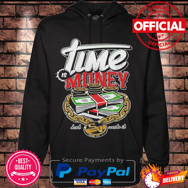 Official Lime is money don't waste it s Hoodie black