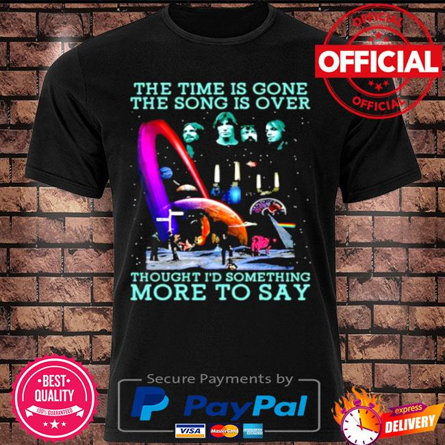 Official The Time Is Gone The Song Is Over Bands Music shirt