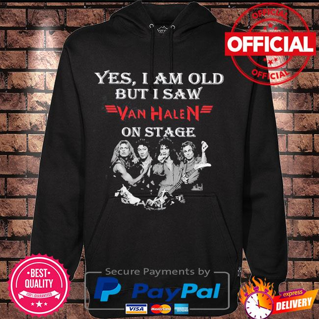 Official Yes I am old but I saw Van Halen on stage s Hoodie black