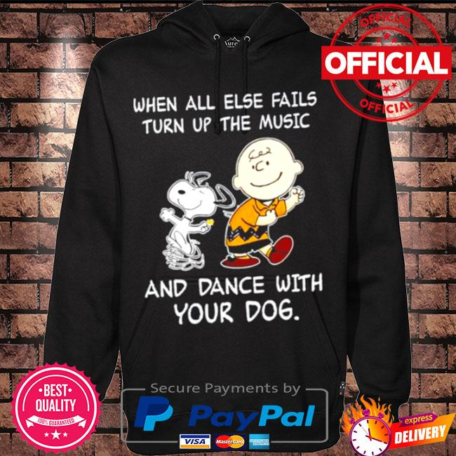 Snoopy and Woodstocks when all else fails turn up the music and dance with your dog s Hoodie black