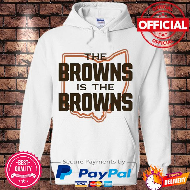The Cleveland Browns is the Browns s Hoodie white